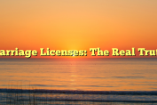 Marriage Licenses: The Real Truth